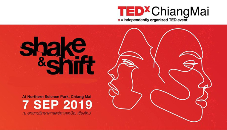 TEDxChiangMai 2019 Shake and shift
