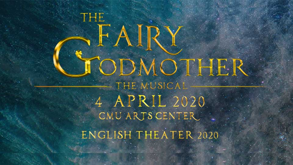 The Fairy Godmother The Musical